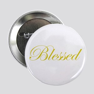 "Gold Blessed 2.25"" Button"